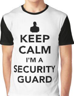 Keep calm I'm a security guard Graphic T-Shirt