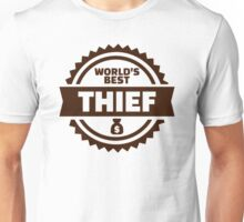 World's best thief Unisex T-Shirt
