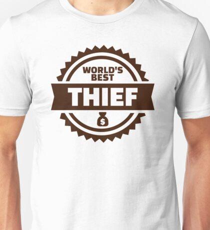 World's best thief Unisex T-Shirt