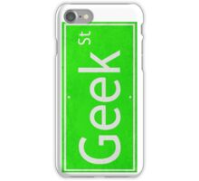 Geek Street Sign iPhone Case/Skin