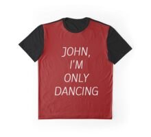 JOHN I'M ONLY DANCING Graphic T-Shirt
