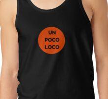 UN POCO LOCO (ORANGE) Tank Top