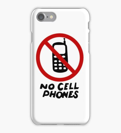 No Cell Phones iPhone Case/Skin