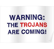 Warning The Trojans Are Coming Poster