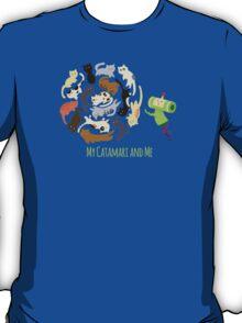 My Catamari and Me T-Shirt