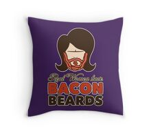 Bacon Beard (women's version) Throw Pillow