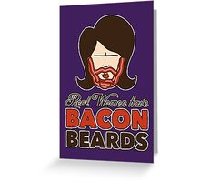 Bacon Beard (women's version) Greeting Card
