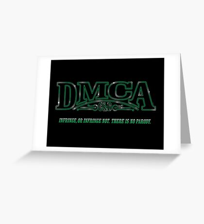 The DMCA Strikes Back Greeting Card