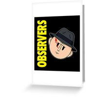 Who Observes the Observers? Greeting Card