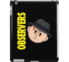 Who Observes the Observers? iPad Case/Skin