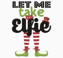 Let me take an Elfie (Selfie) Baby Tee
