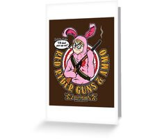 I'll Shoot Your Eye Out! Greeting Card
