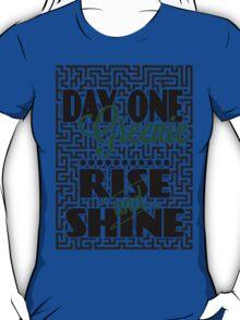 Day One Greenie - Rise and Shine T-Shirt