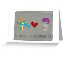 Dragons Love Knights Greeting Card