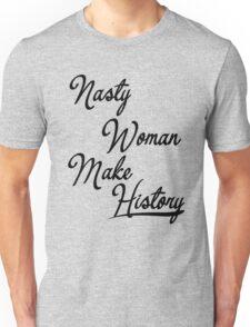 Nasty Woman Unisex T-Shirt