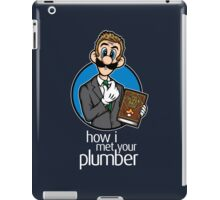 How I Met Your Plumber iPad Case/Skin