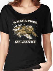 What a Piece of Junk! Women's Relaxed Fit T-Shirt