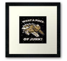 What a Piece of Junk! Framed Print