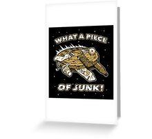 What a Piece of Junk! Greeting Card