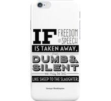 Dumb and Silent iPhone Case/Skin