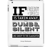 Dumb and Silent iPad Case/Skin