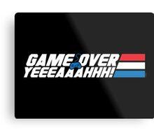 Game Over Yeah! Metal Print