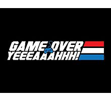 Game Over Yeah! Photographic Print