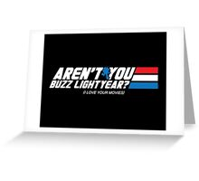 Aren't You Buzz? Greeting Card