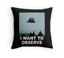 I Want to Observe Throw Pillow