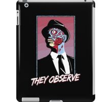 They Observe iPad Case/Skin
