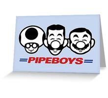 Pipe Boys Greeting Card