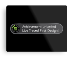 Achievement Live Traced! Metal Print