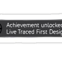 Achievement Live Traced! Sticker