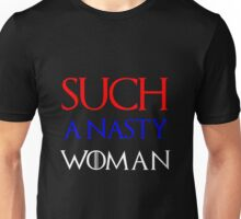 Trump: Such A Nasty Woman Unisex T-Shirt
