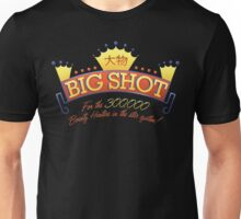 Big Shot-For The Bounty Hunters Unisex T-Shirt