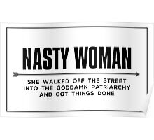 Nasty Woman got things done Poster
