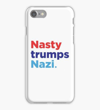 Nasty Trumps Nazi: Hillary 2016 iPhone Case/Skin