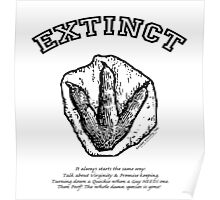 EXTINCTION...it always starts the same way! Poster