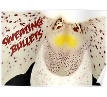 Sweating Bullets Poster