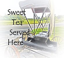Sweet Tea Served Here by EloiseArt