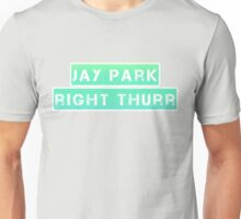 JP Right Thurr 2 Unisex T-Shirt