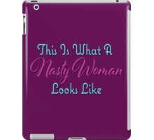 Such a Nasty Woman iPad Case/Skin