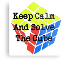 Keep Calm and Solve the Cube Metal Print