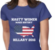 NASTY WOMEN - NASTY WOMAN Womens Fitted T-Shirt