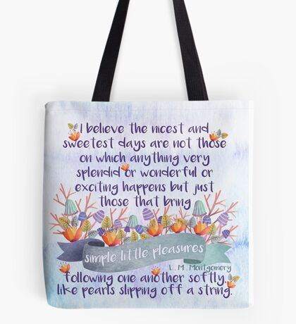 Anne of Avonlea Quote Tote Bag
