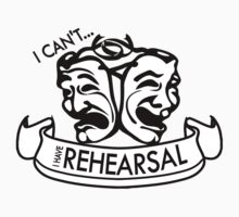 I can't... I have Rehearsal Kids Tee