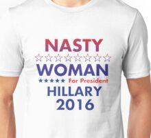 Nasty Woman For POTUS (2) Unisex T-Shirt