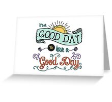 It's a Good Day with Color by Jan Marvin Greeting Card