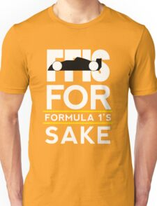 For F1's Sake logo (Black) Unisex T-Shirt