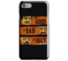 The Good  The Breaking Bad And The Ugly iPhone Case/Skin